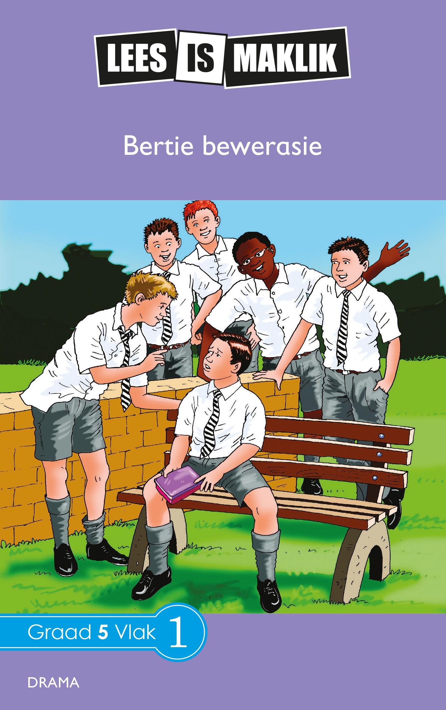 Picture of Lees is Maklik: Graad 5 : Bertjie Bewerasie
