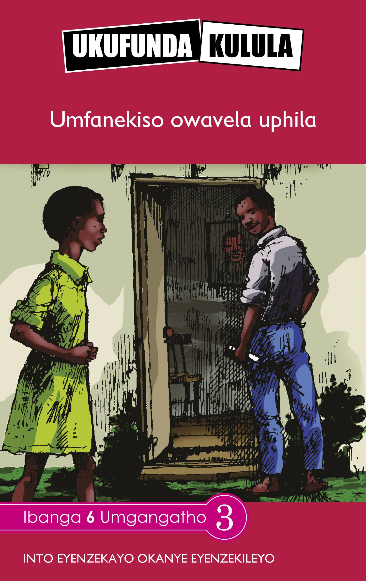 Reading is Easy: Umfanekiso owavela uphila: Grade 6