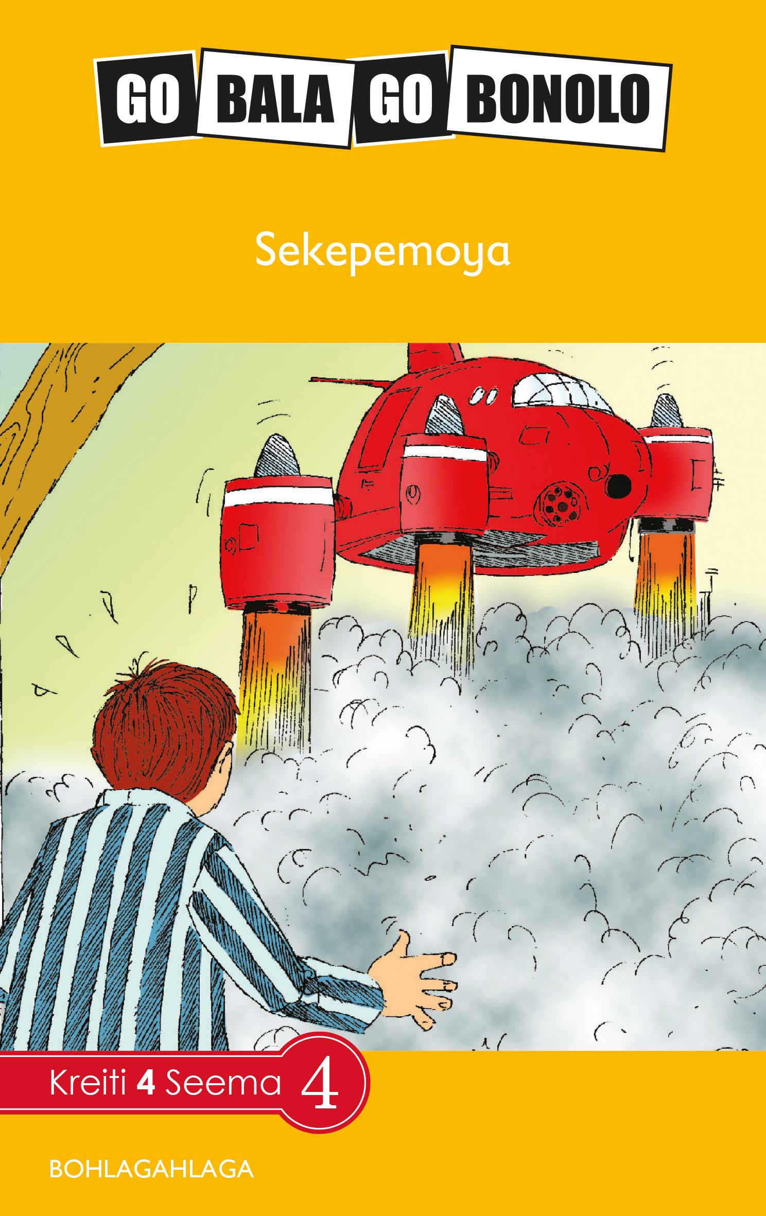 Reading is Easy: Sekepemoya: Grade 4