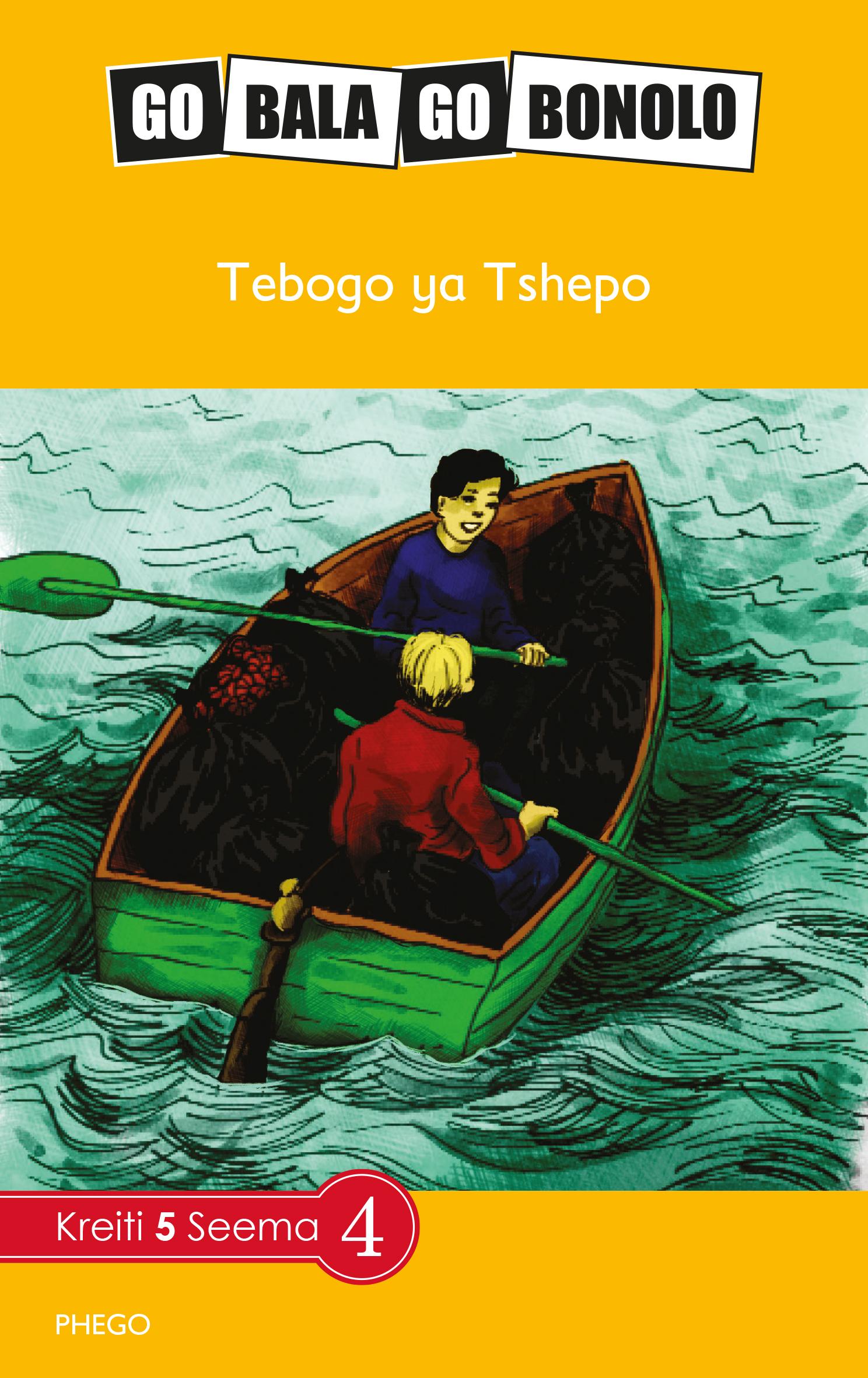 Picture of Go Bala Go Bonolo: Grade 5 : Tebogo ya Tshepo