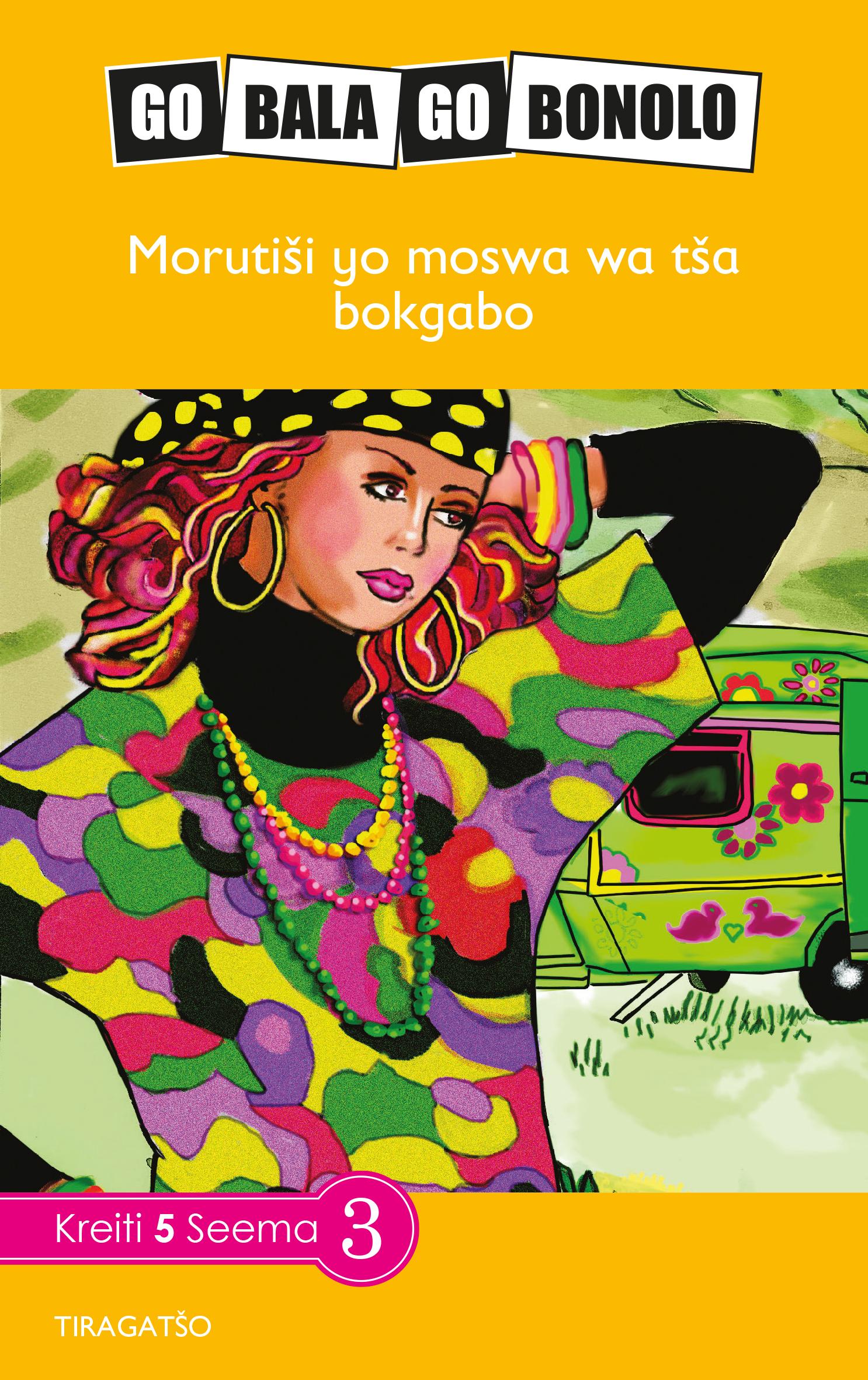 Reading is Easy: Morutisi yo moswa wa tsa bokgabo: Grade 5