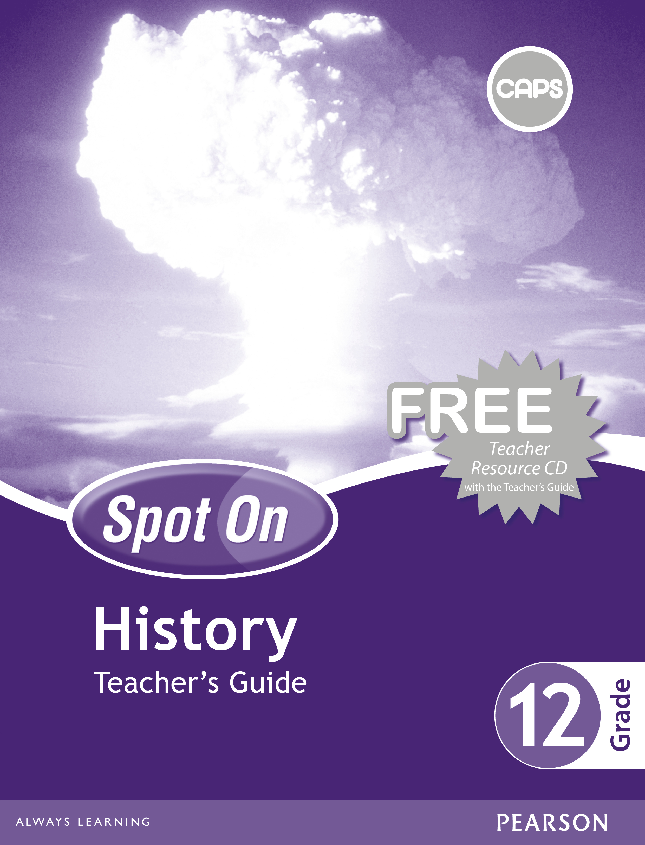 Picture of Spot On History : Grade 12 : Teacher's Guide and Free Teacher's Resource CD