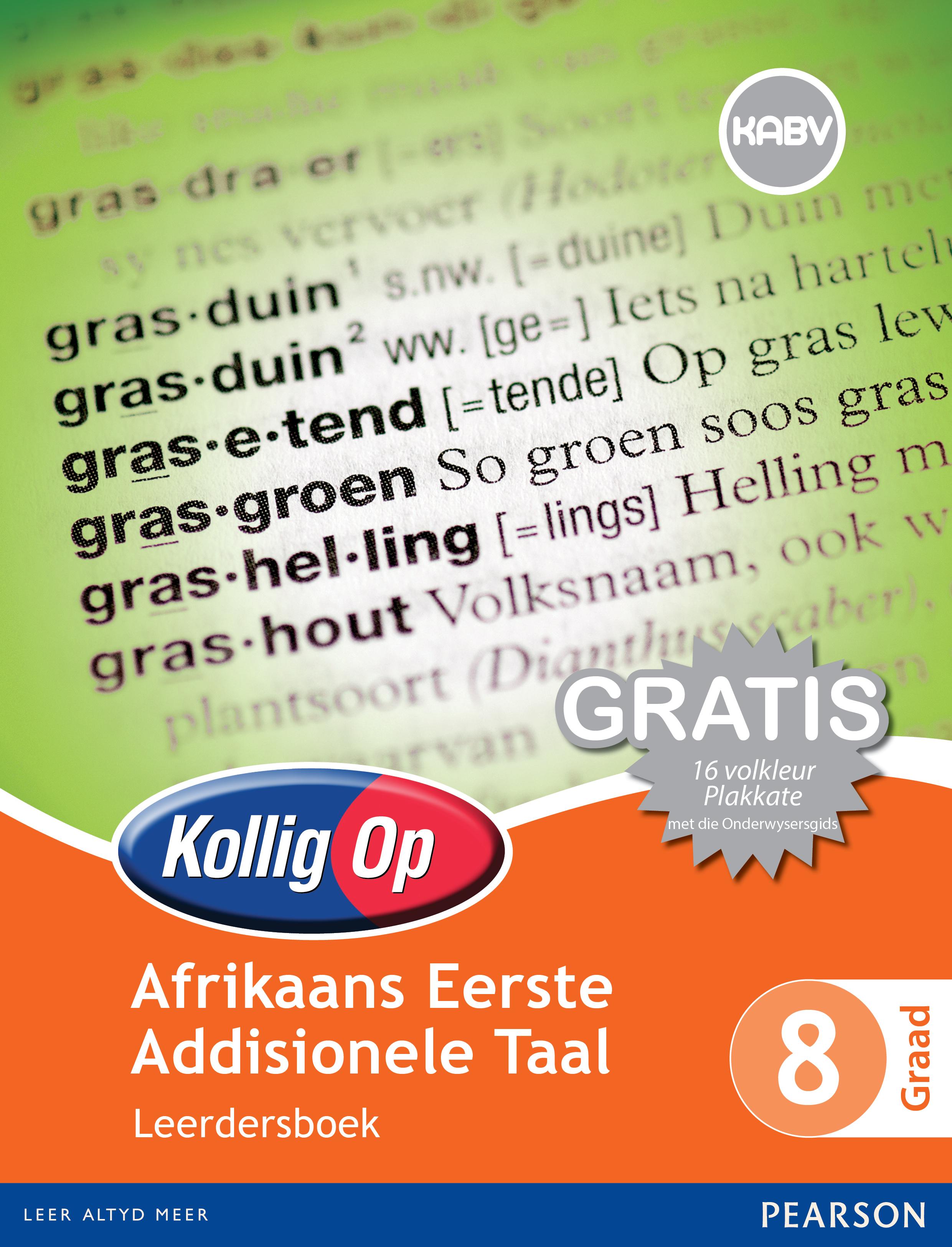Kollig Op Afrikaans Eerste Addisionele Taal: Graad 8: Leerdersboek