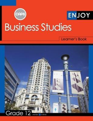 Picture of Enjoy Business Studies: Grade 12: Learner's Book