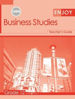 Picture of Enjoy Business Studies: Grade 12: Teacher's Guide