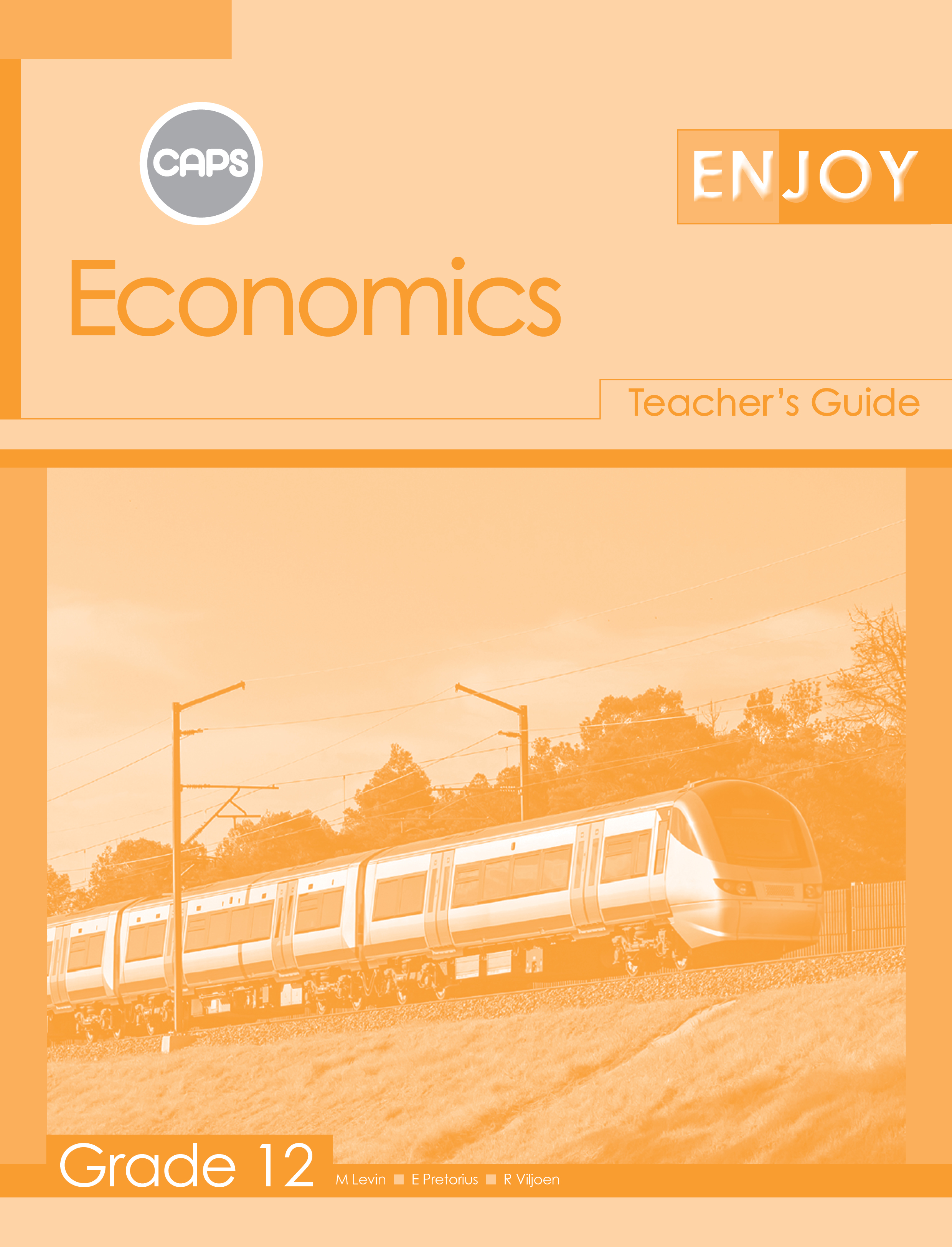 Picture of Enjoy Economics CAPS: Enjoy Economics: Grade 12: Teacher's Guide Gr 12: Teacher's Guide