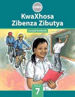 Picture of KwaXhosa zibenza zibutya CAPS: Gr 7: Learner's book : Home language