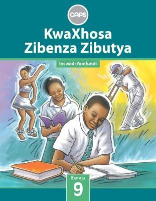 Picture of KwaXhosa zibenza zibutya CAPS: Gr 9: Learner's book : Home language