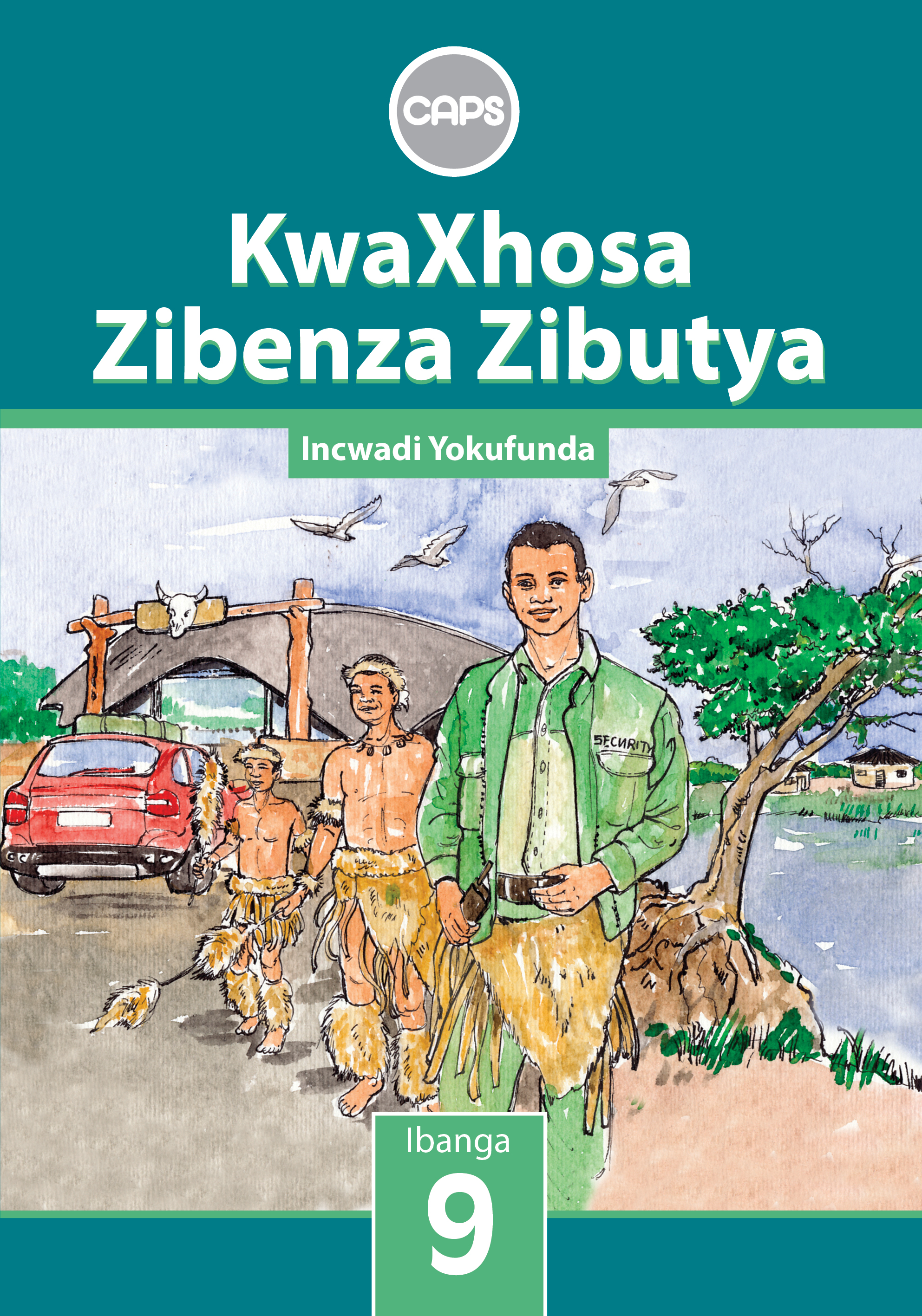 Picture of KwaXhosa zibenza zibutya CAPS: Gr 9: Core reader : Home language