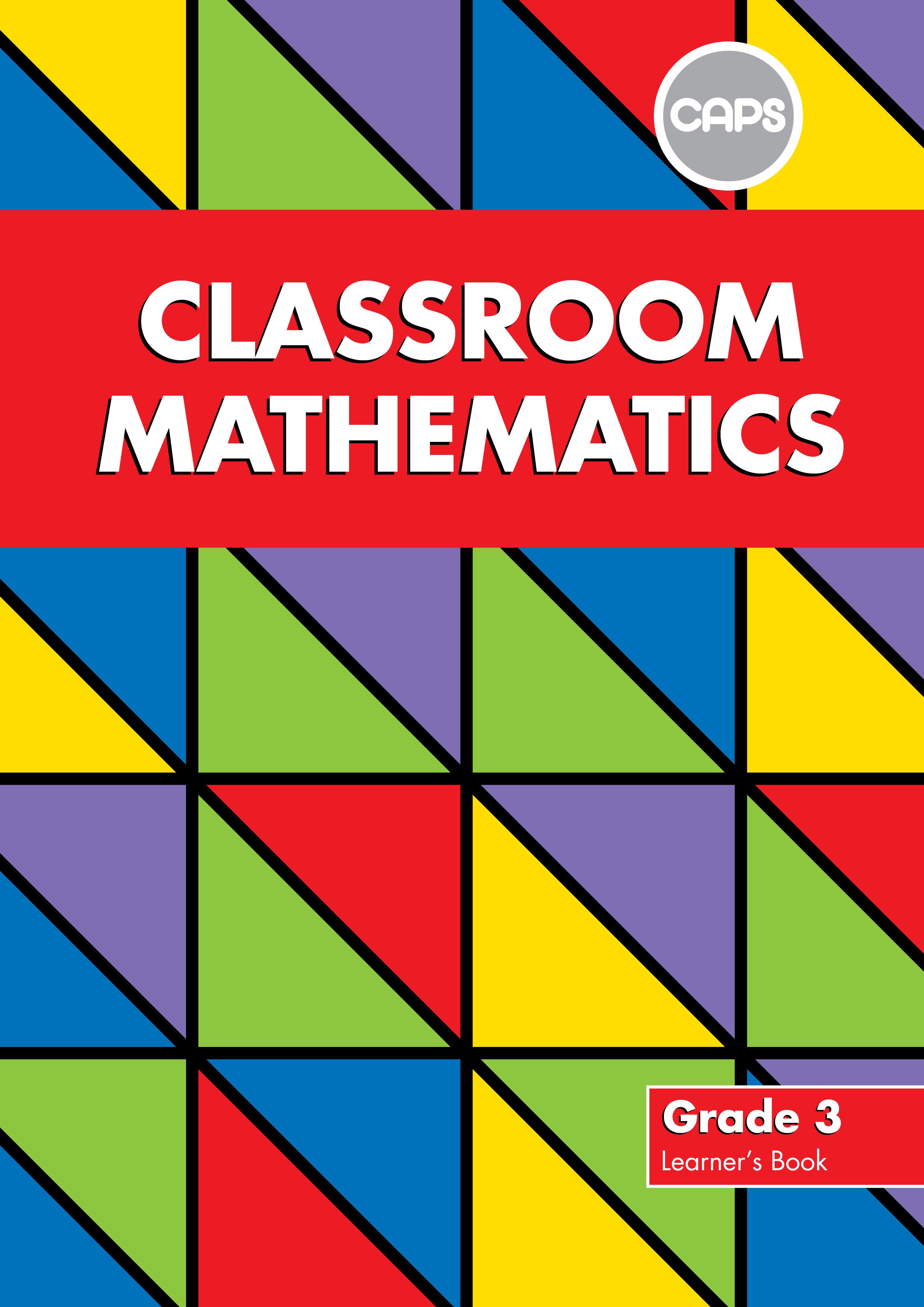 Picture of Classroom Mathematics: Grade 3: Learner's Book (CAPS2)