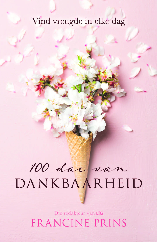 Picture of 100 Dae van Dankbaarheid : Vind Vreugde in Elke Dag