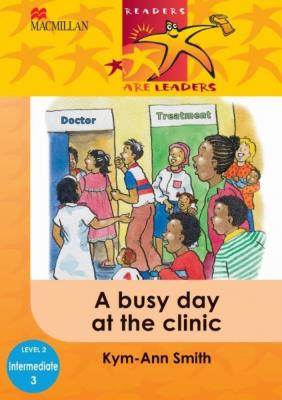 Picture of A busy day at the clinic : Gr 2: Reader