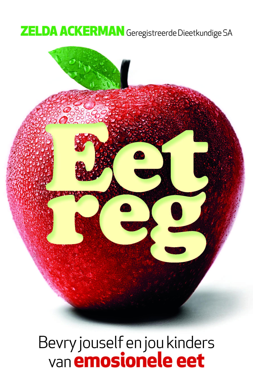 Picture of Eet reg : Bevry jouself en jou kinders van emosionele eet