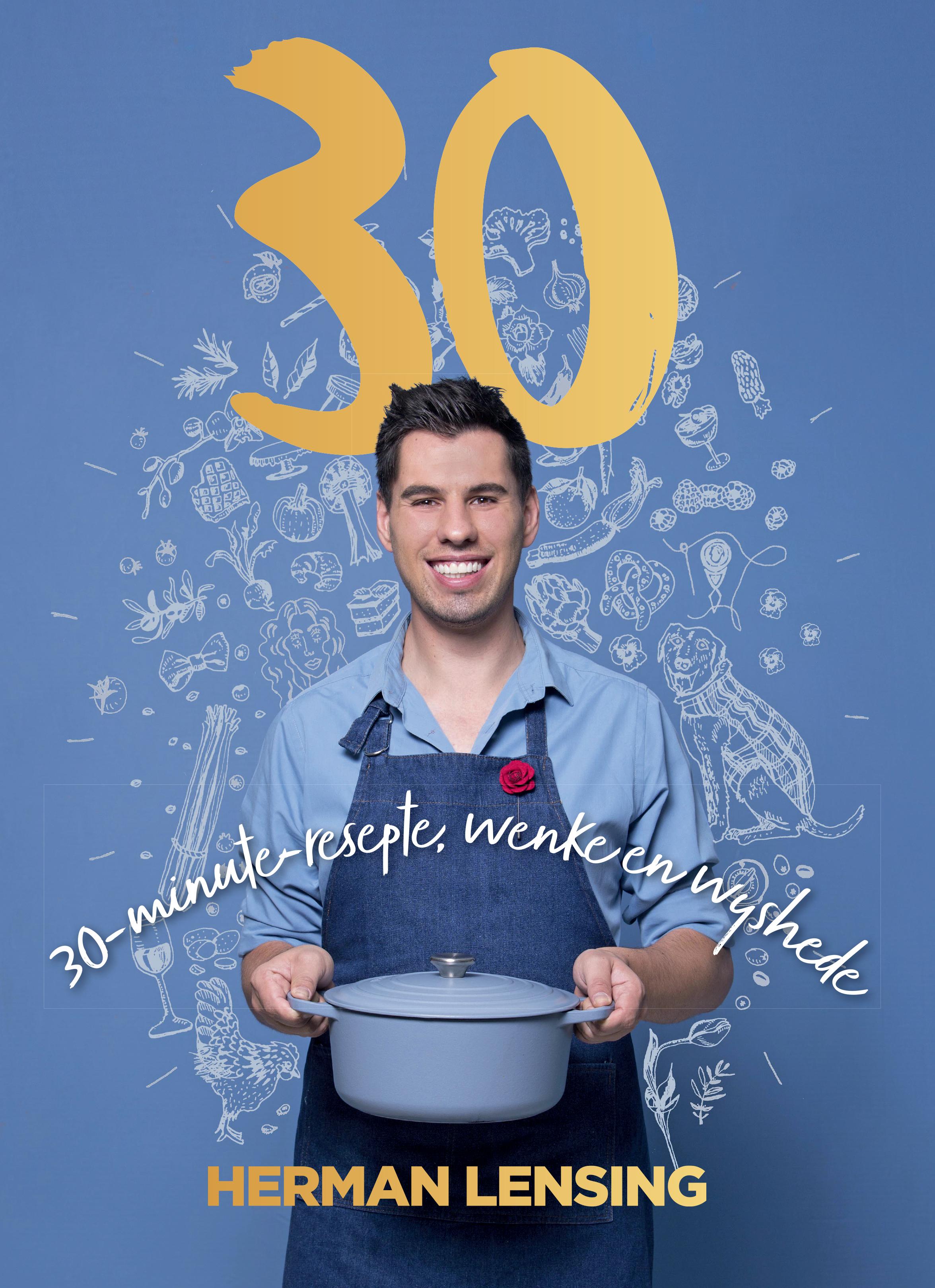 Picture of 30 : 30-minute-resepte, wenke en wyshede