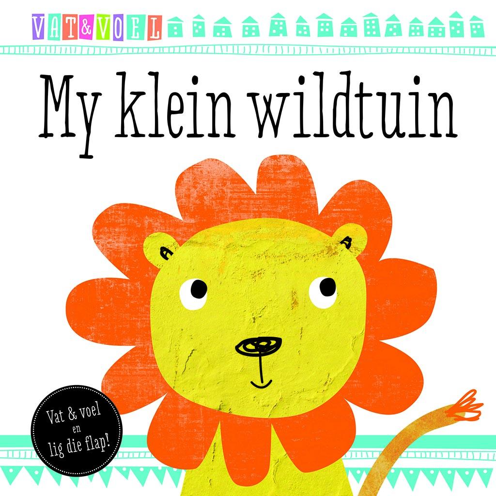 Picture of Vat en Voel: My Klein Wildtuin