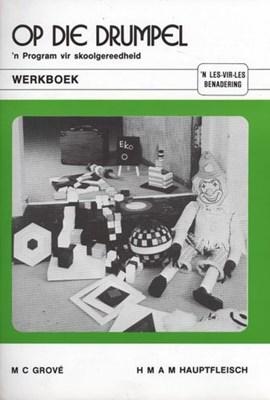 Picture of Op Die Drumpel; 'n Program Vir Skoolgereedheid: Werkboek