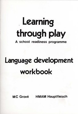 Picture of Learning Through Play: a School Readiness Programme: Language Development Workbook