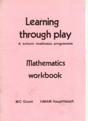 Picture of Learning Through Play: a School Readiness Programme: Mathematics Workbook
