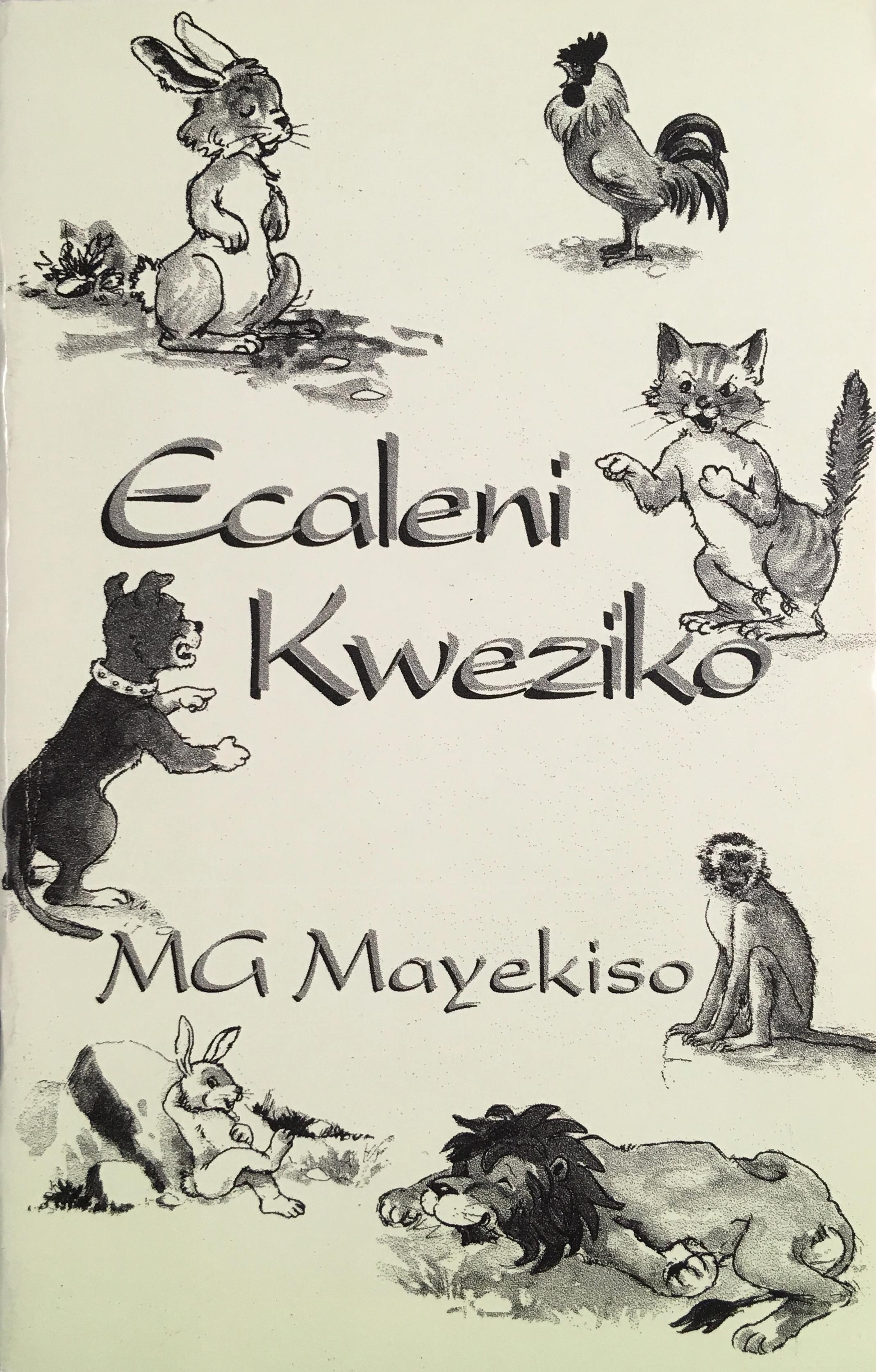 Picture of Ecaleni kweziko : Xhosa folklore