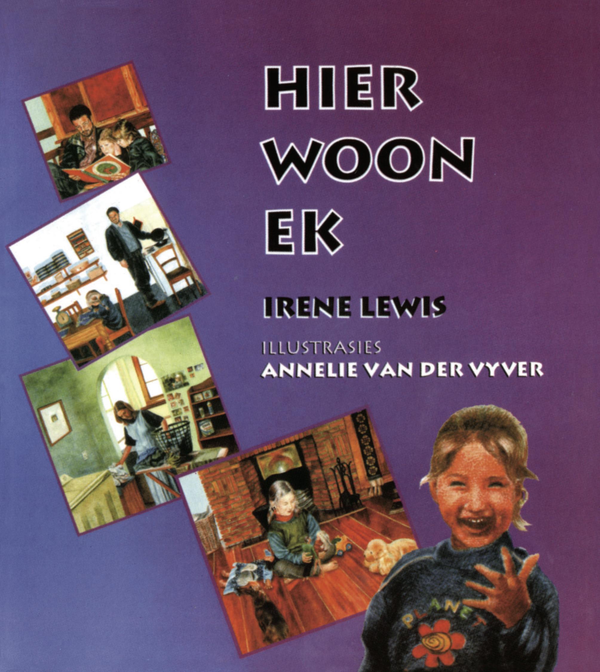 Picture of Hier woon ek : Grade 1 : Vlak 2: Leesboek