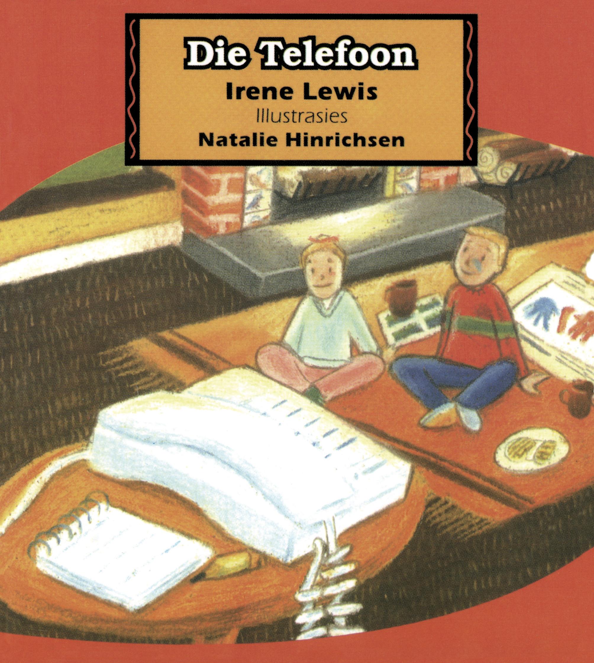 Picture of Die Telefoon : Grade 1 : Vlak 3: Leesboek