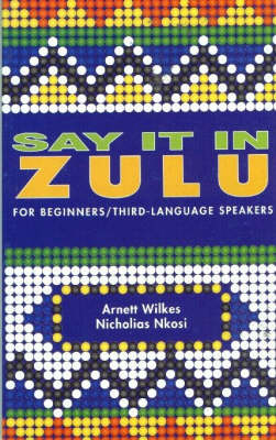 Picture of Say It in Zulu: Zulu Course for Beginners