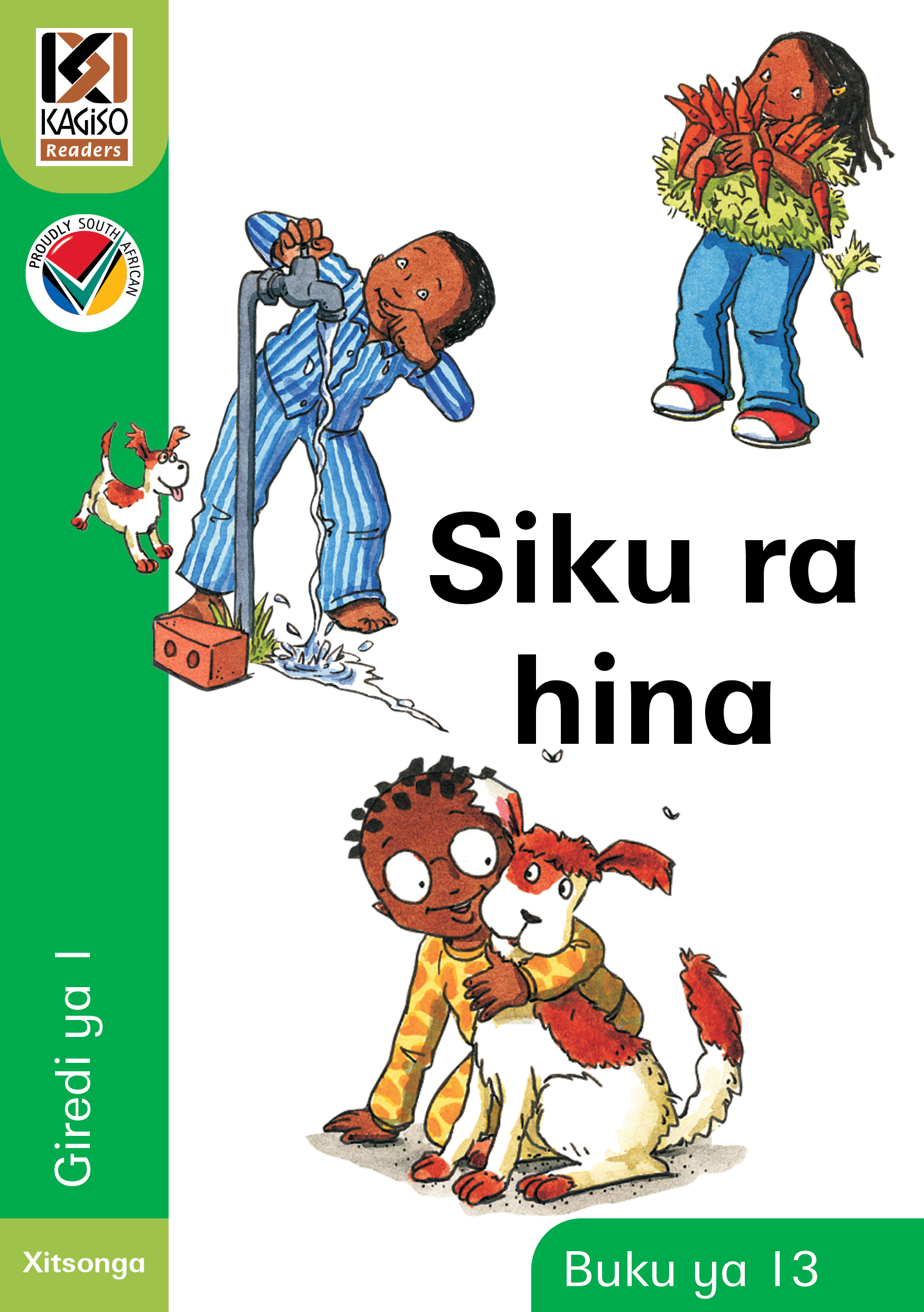 Picture of Kagiso Reader: Siku ra hina (NCS) : Grade 1 : Book 13