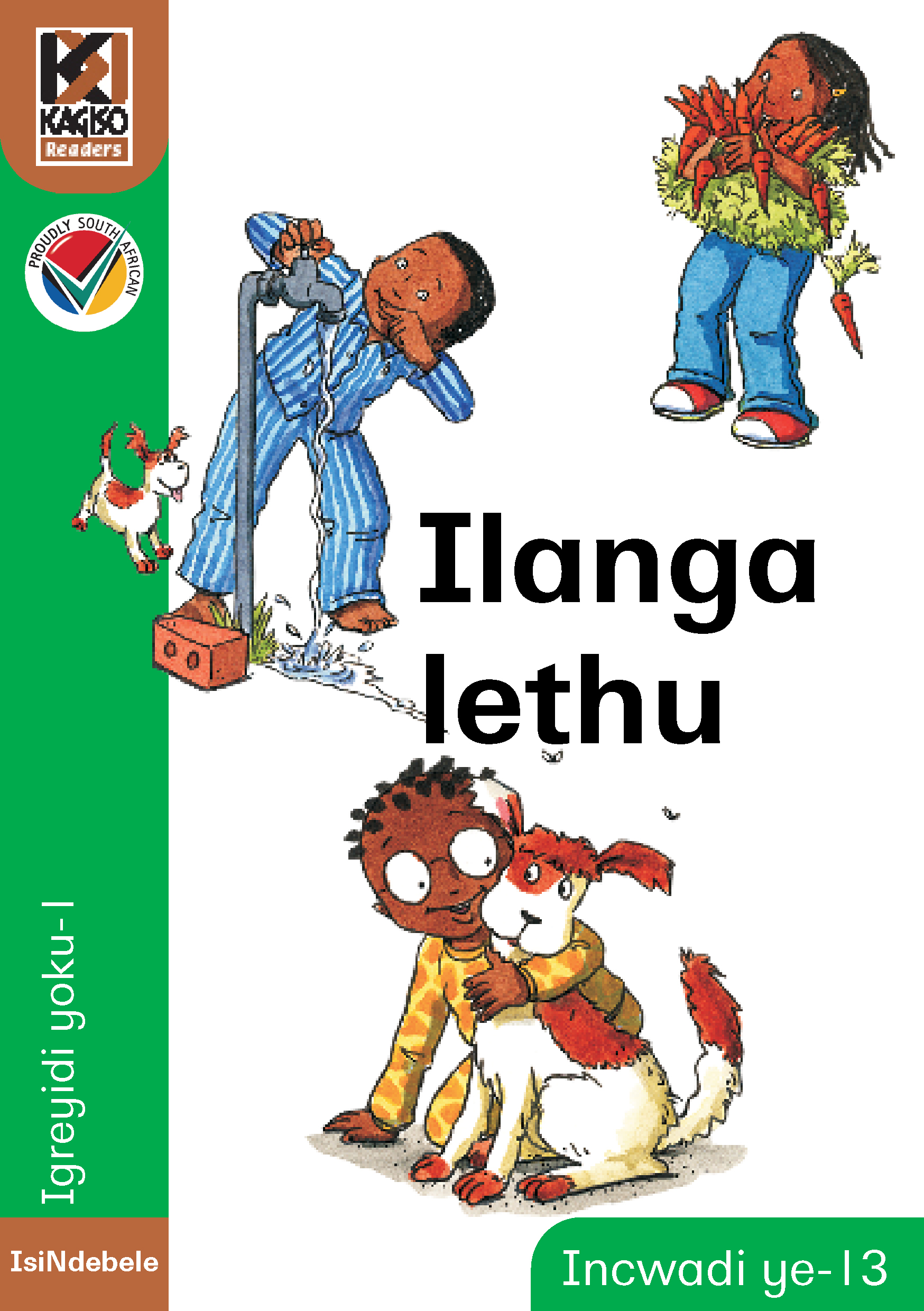 Picture of Kagiso Reader: Ilanga lethu (NCS): Grade 1: Book 13