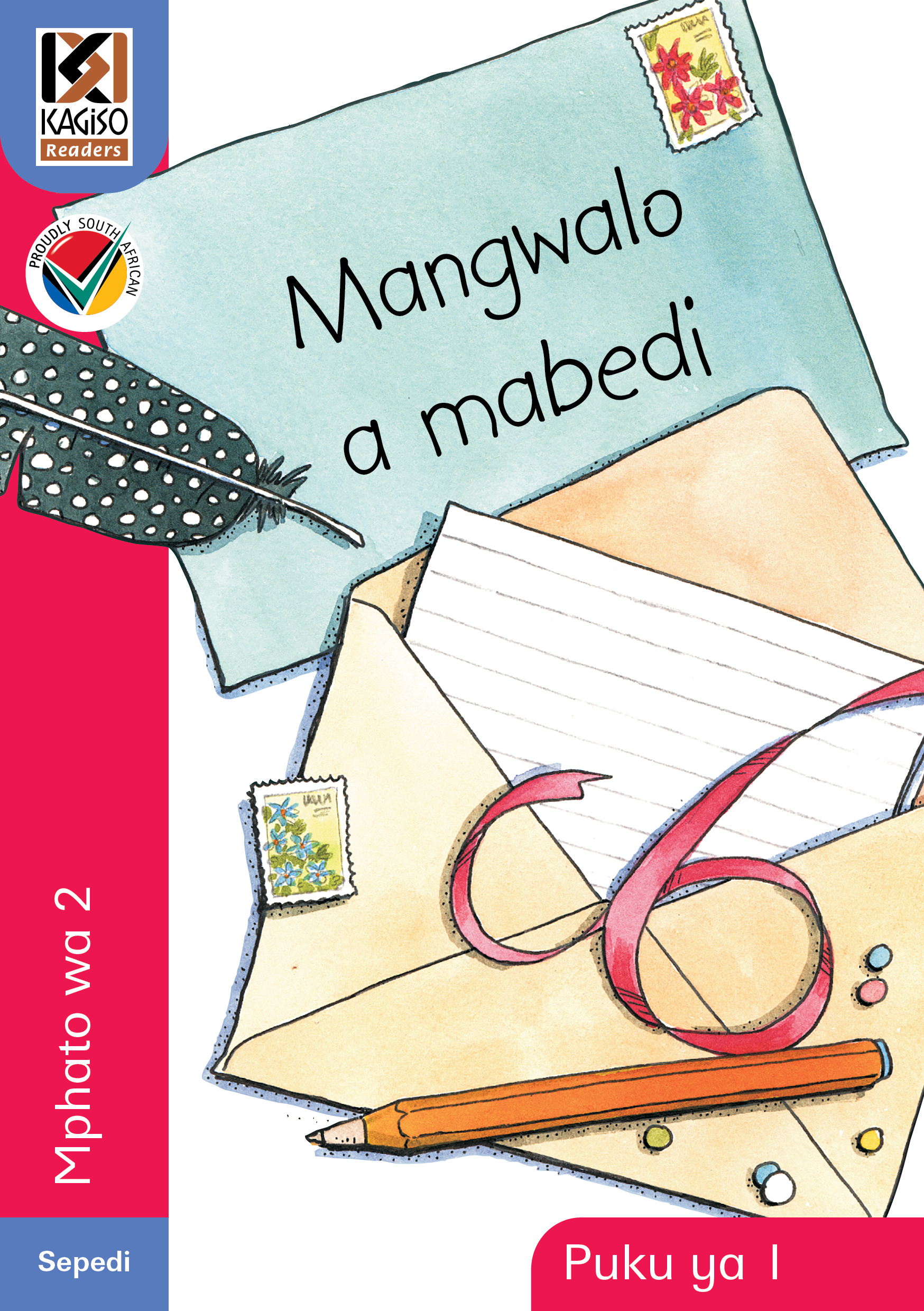 Picture of Kagiso Reader: Mangwalo a mabedi (NCS) : Grade 2 : Book 1