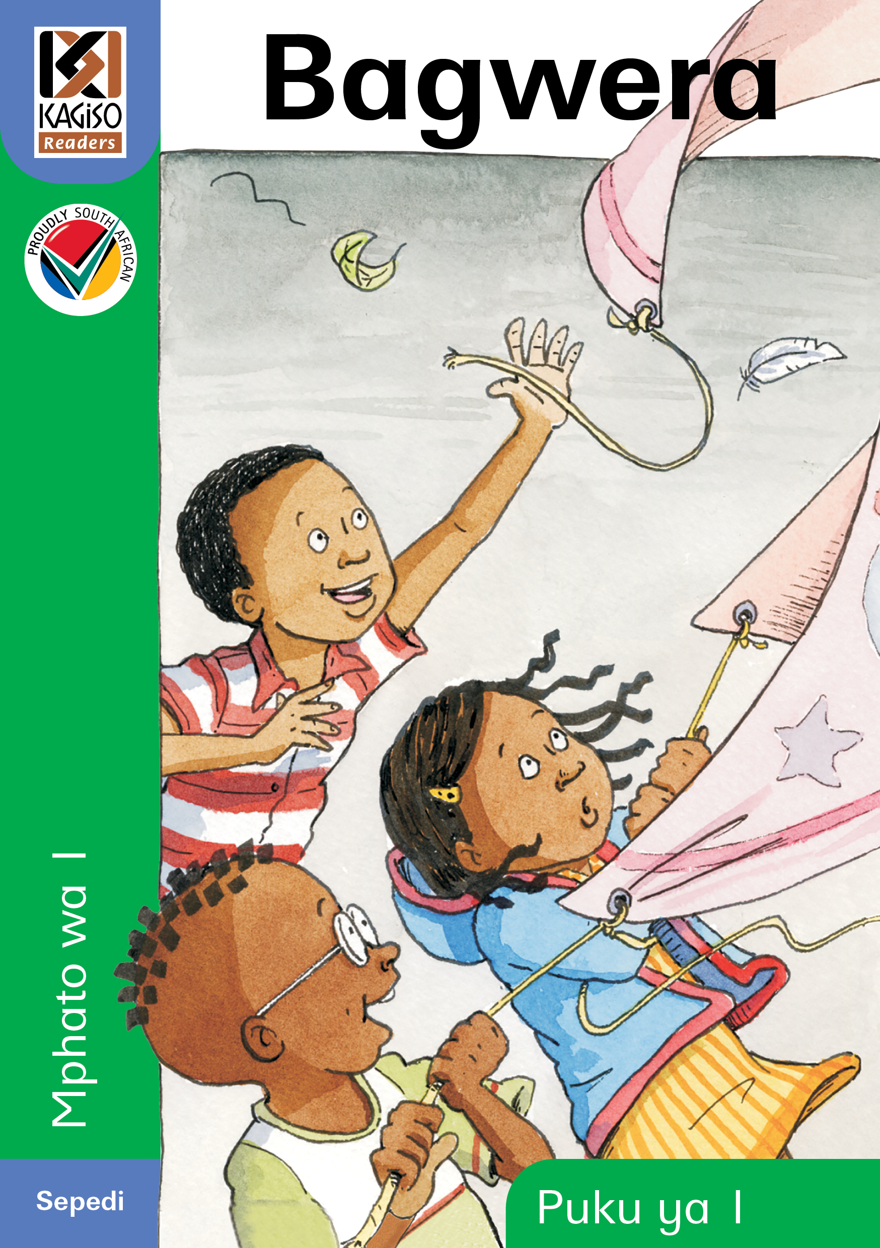 Picture of Kagiso Reader: Bagwera (NCS) : Grade R : Book 1