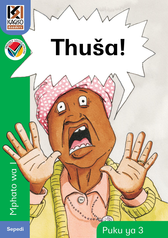 Picture of Kagiso Reader: Thusa (NCS) : Grade R : Book 3