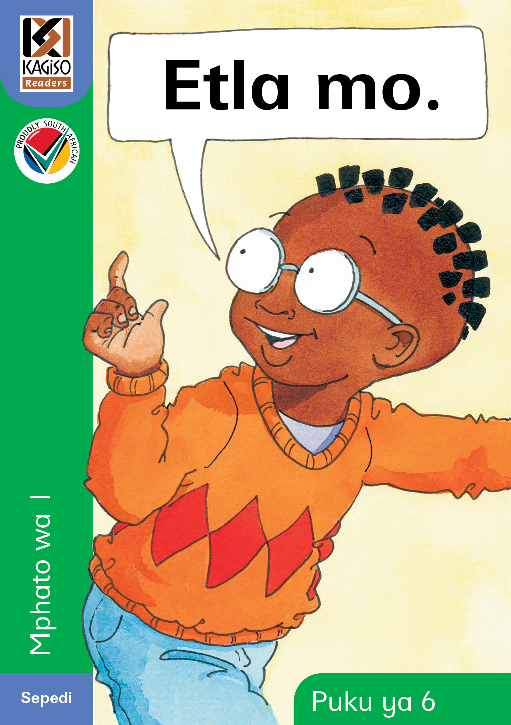 Picture of Kagiso Reader: e tla mo (NCS) : Grade 1 : Book 6