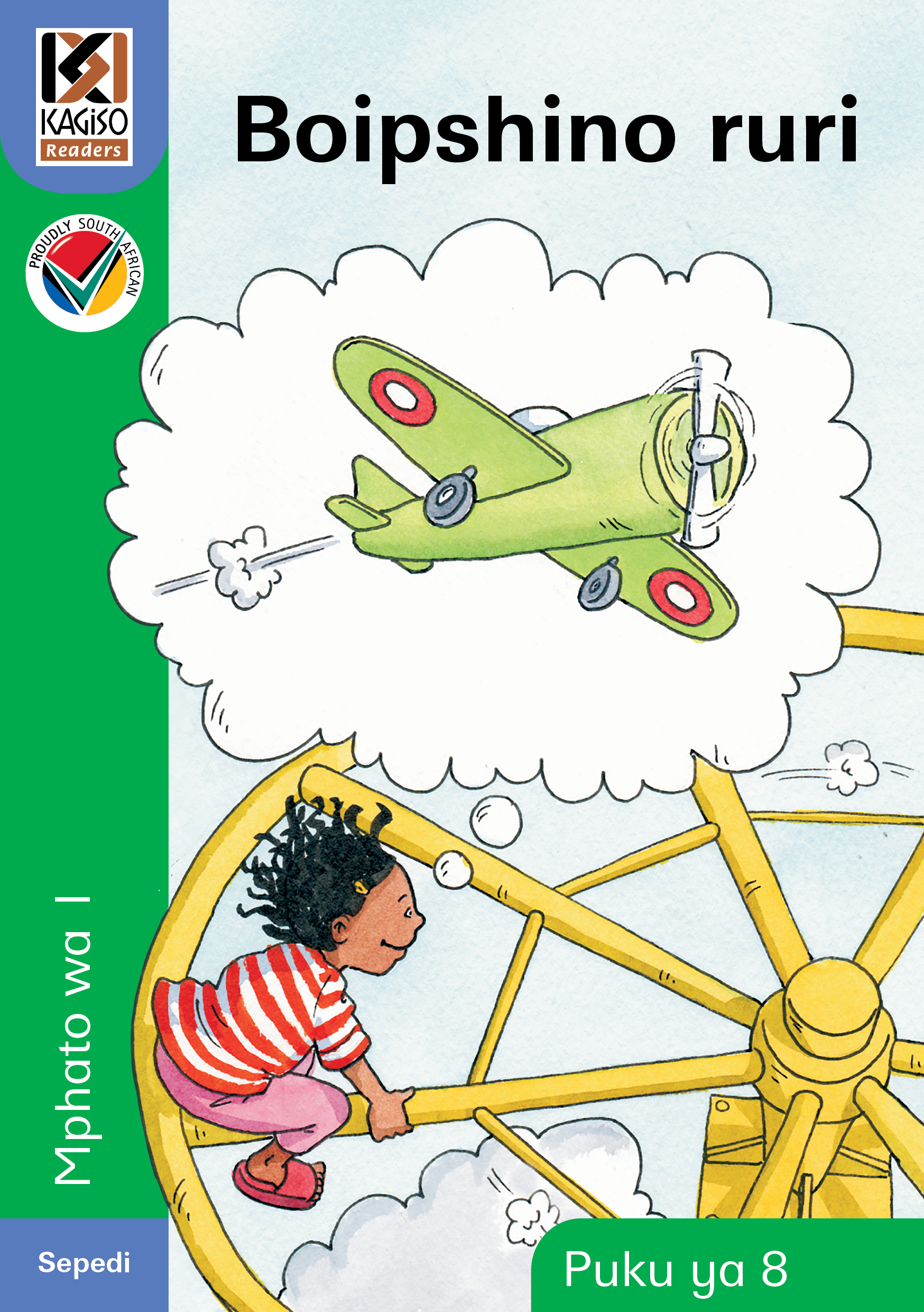 Picture of Kagiso Reader: Boipshino ruri (NCS) : Grade 1 : Book 8