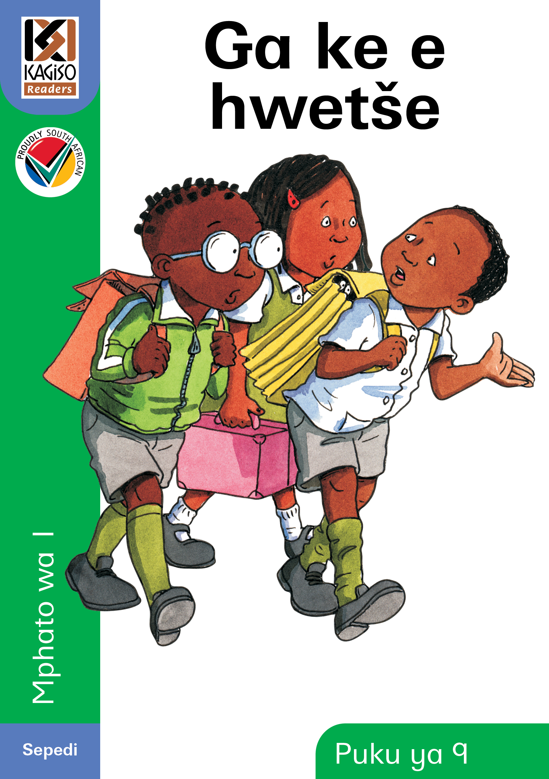 Picture of Kagiso Reader: Ga ke e hwetse (NCS) : Grade 1 : Book 9