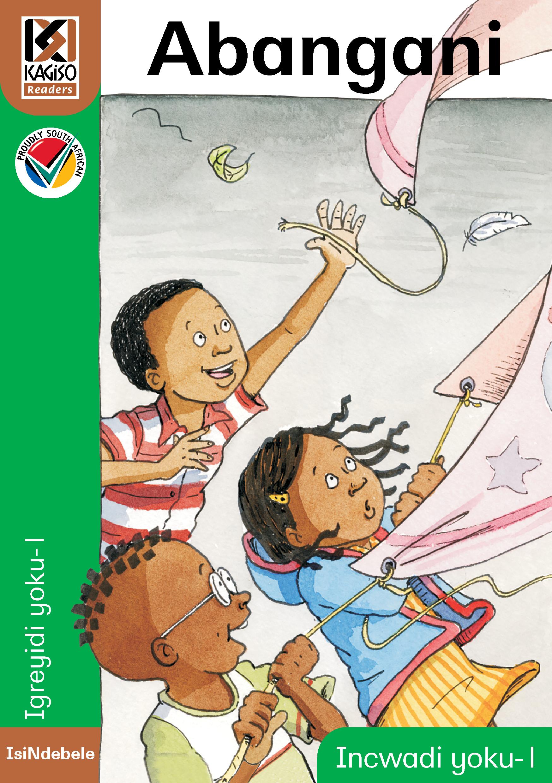 Picture of Kagiso Reader: Abangani (NCS) : Grade 1 : Book 1