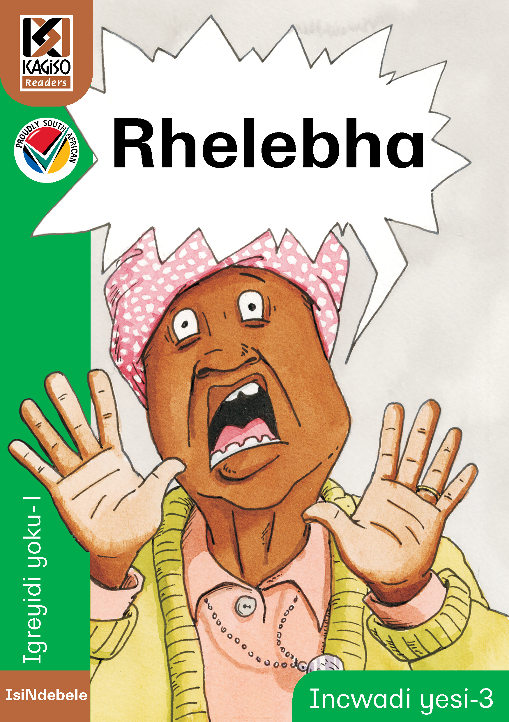 Picture of Kagiso Reader: Rhelebha (NCS) : Grade 1 : Book 3