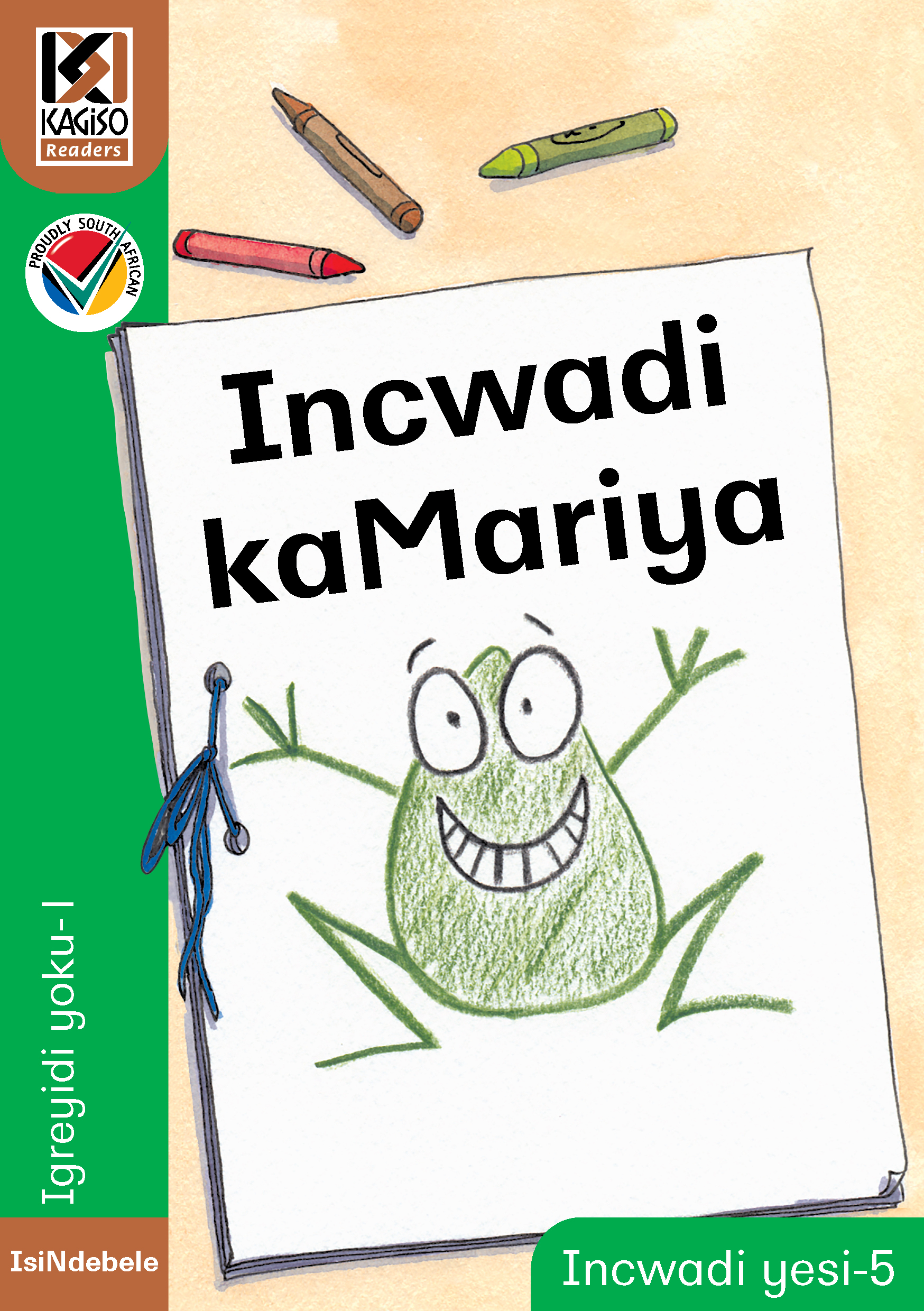 Picture of Kagiso Reader: Incwadi kaMariya (NCS) : Grade 1 : Book 5