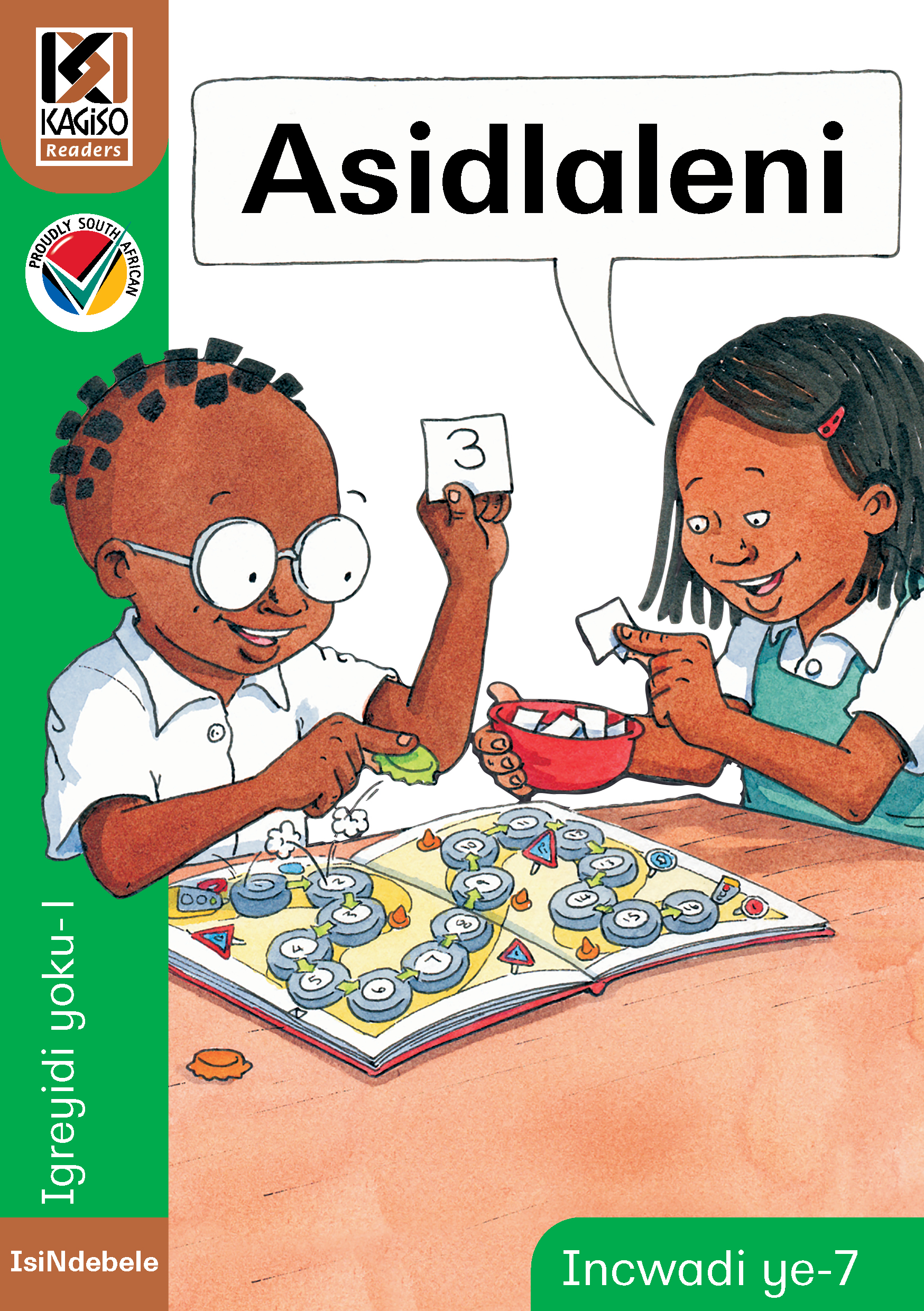 Picture of Kagiso Reader: Asidlaleni (NCS) : Grade 1 : Book 7