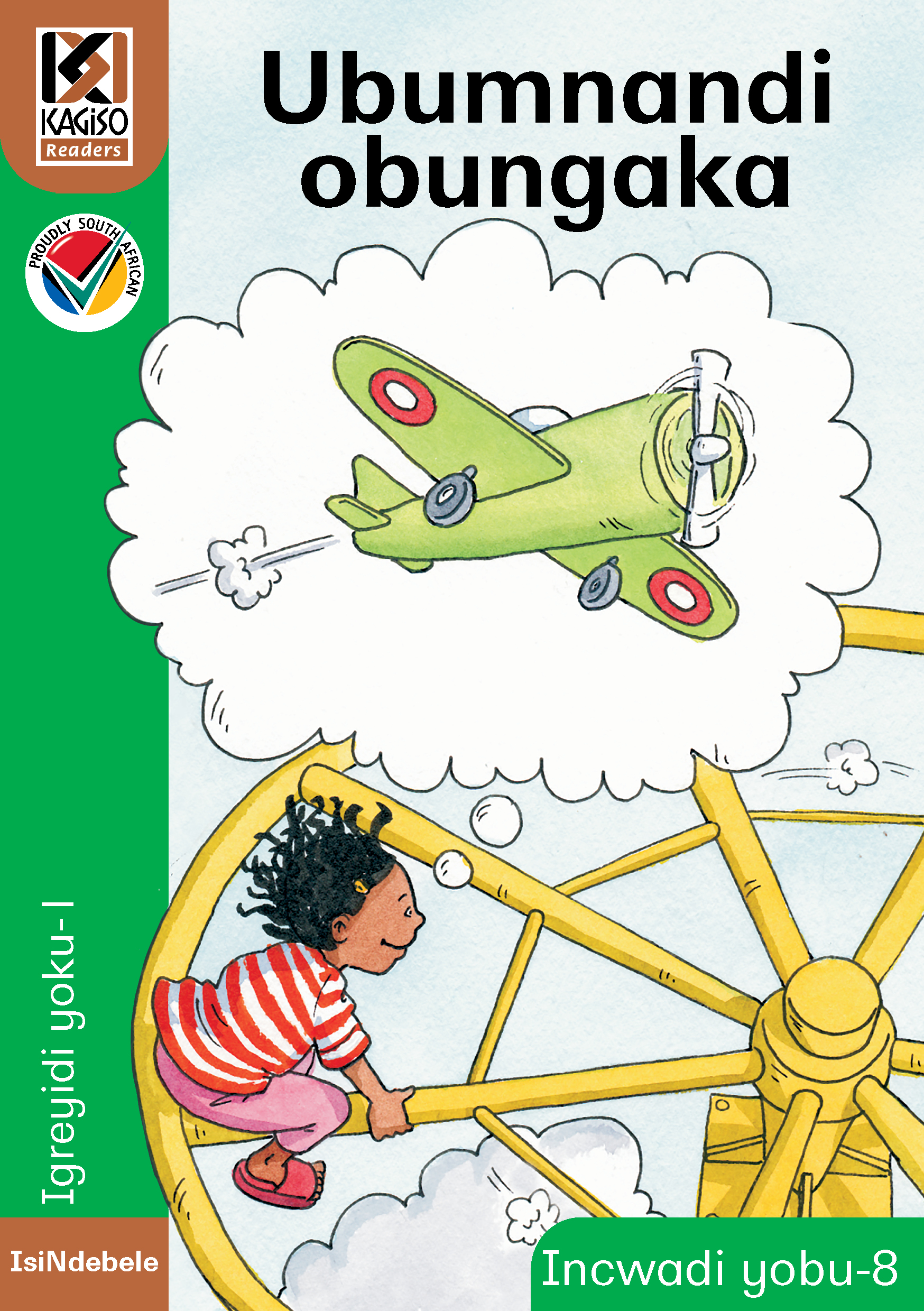 Picture of Kagiso Reader: Ubumnandi obungaka (NCS) : Grade 1 : Book 8