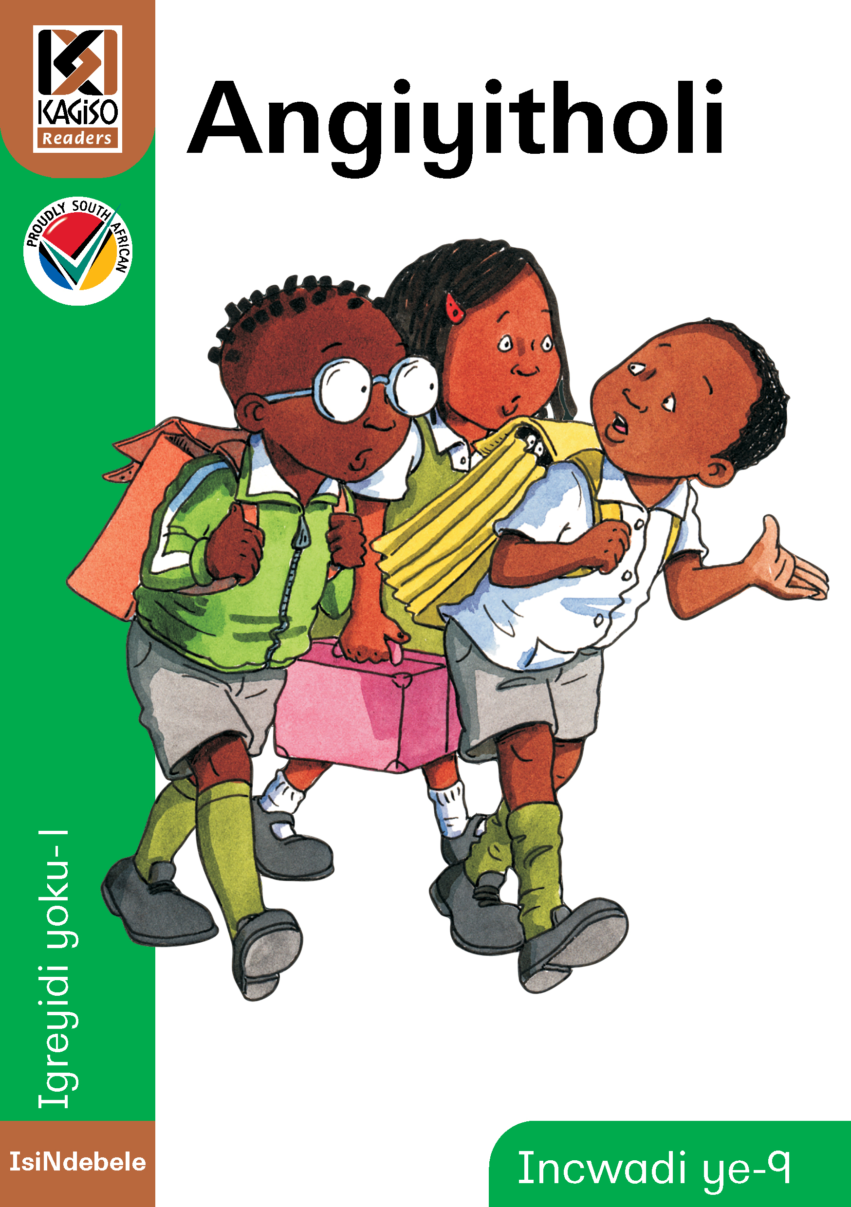 Picture of Kagiso Reader: Angiyitholi (NCS) : Grade 1 : Book 9