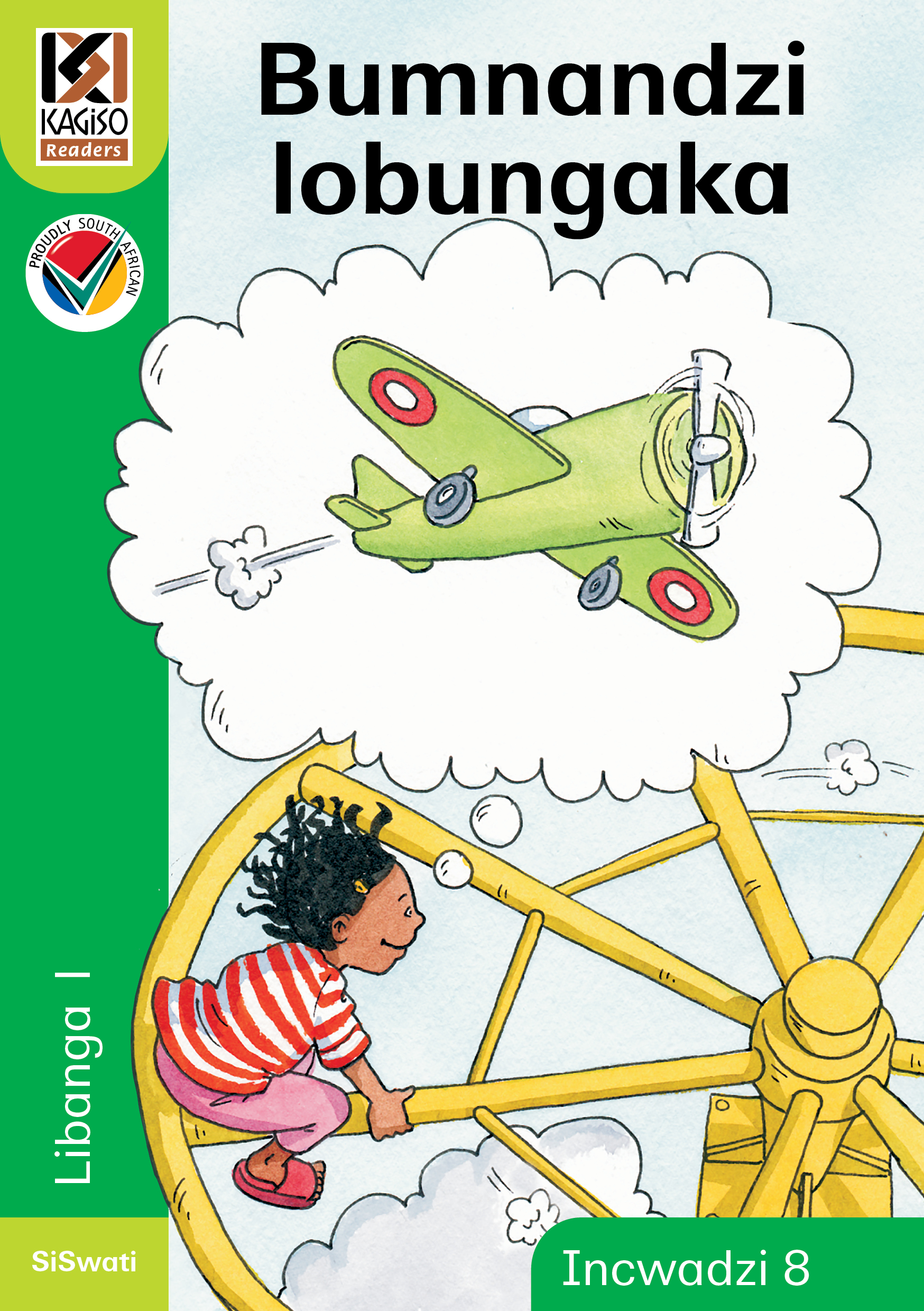 Picture of Kagiso Reader: Bumnandzi lobungaka (NCS) : Grade 1 : Book 8