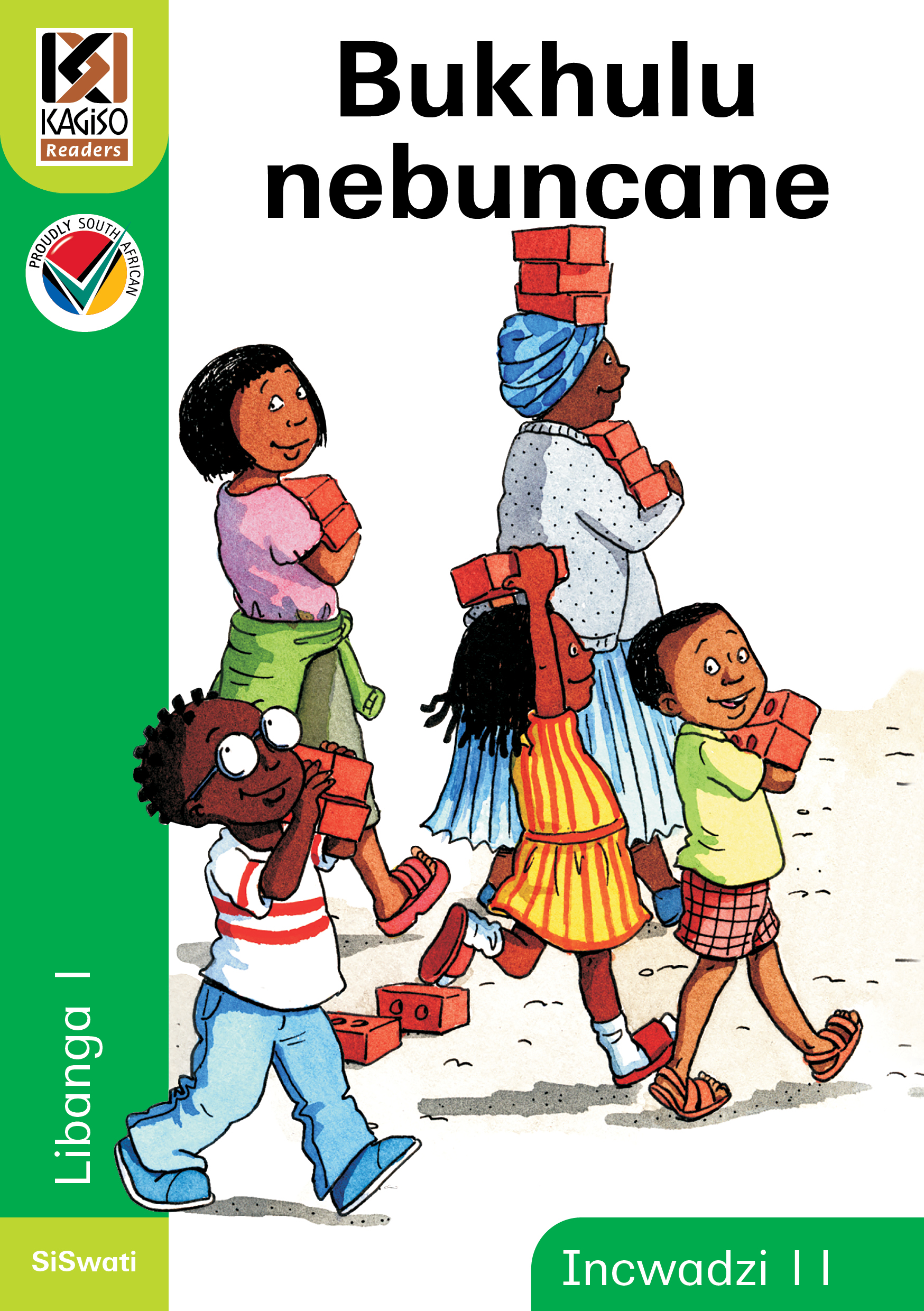 Picture of Kagiso Reader: Bukhulu nebuncane (NCS) : Grade 1 : Book 11