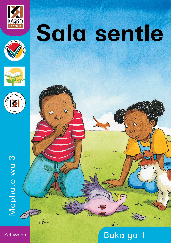 Picture of Kagiso Reader: Sala sentle (NCS) : Grade 3 : Book 1
