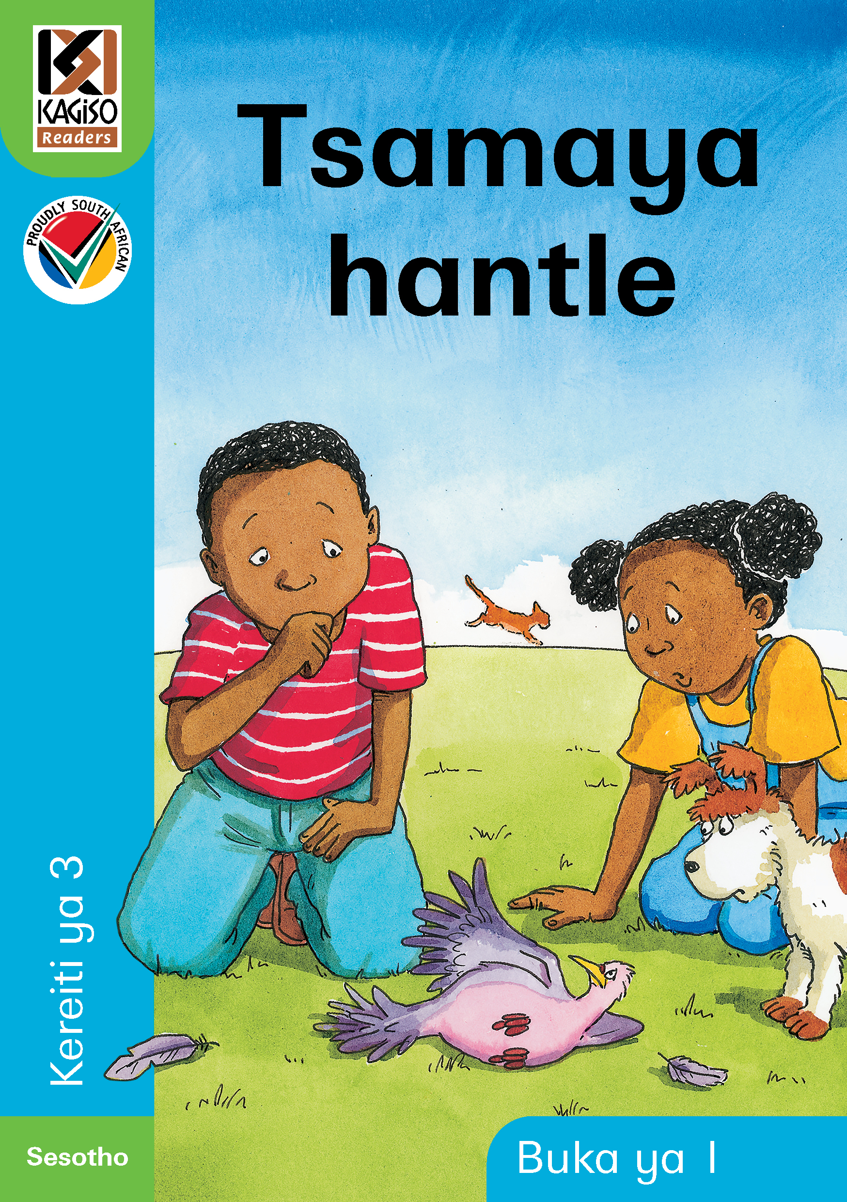 Picture of Kagiso Reader: Tsamaya hantle : Kereiti 3 : Book 1