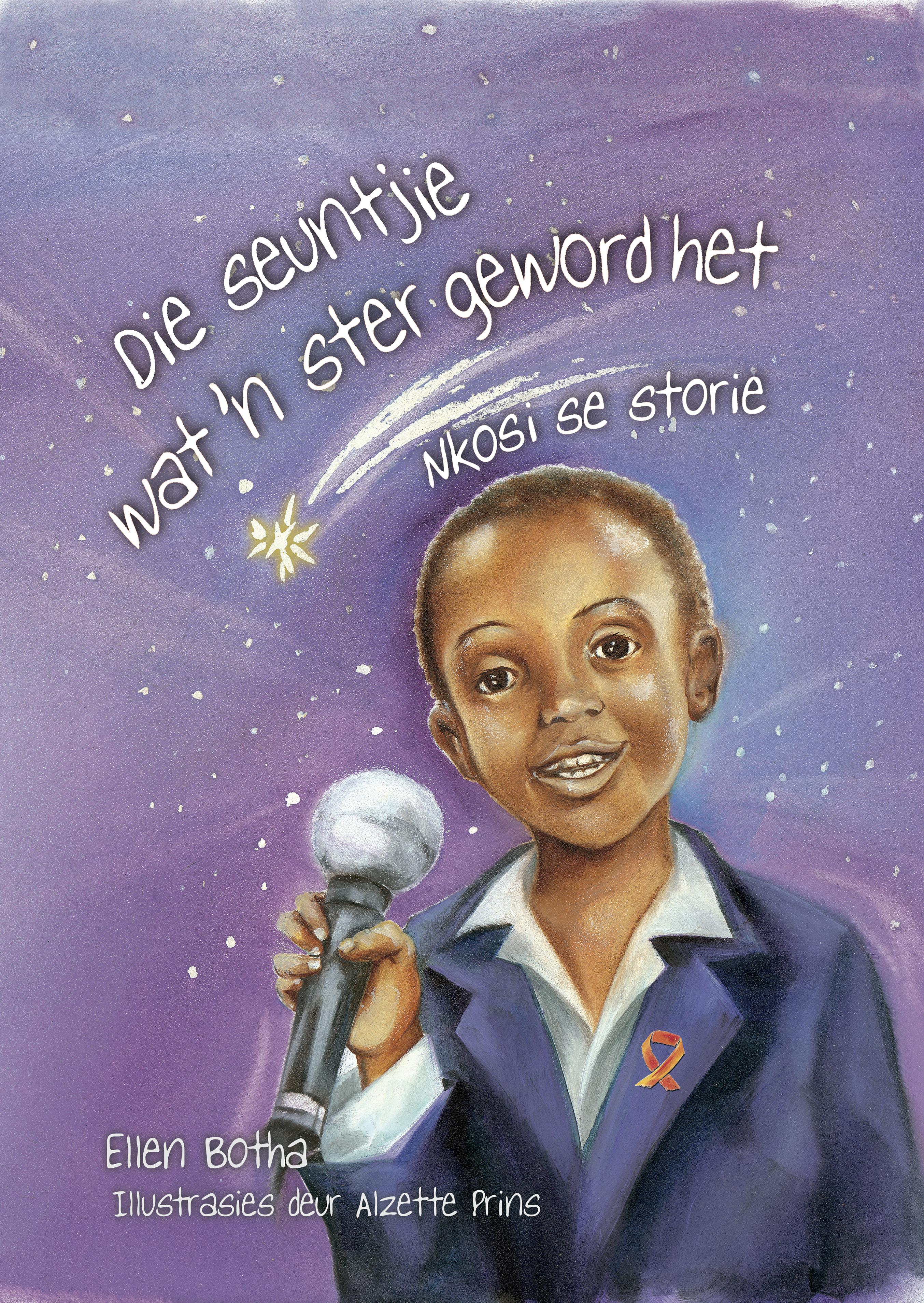 Picture of Die seuntjie wat 'n ster geword het : Grade 5 : Leesboek