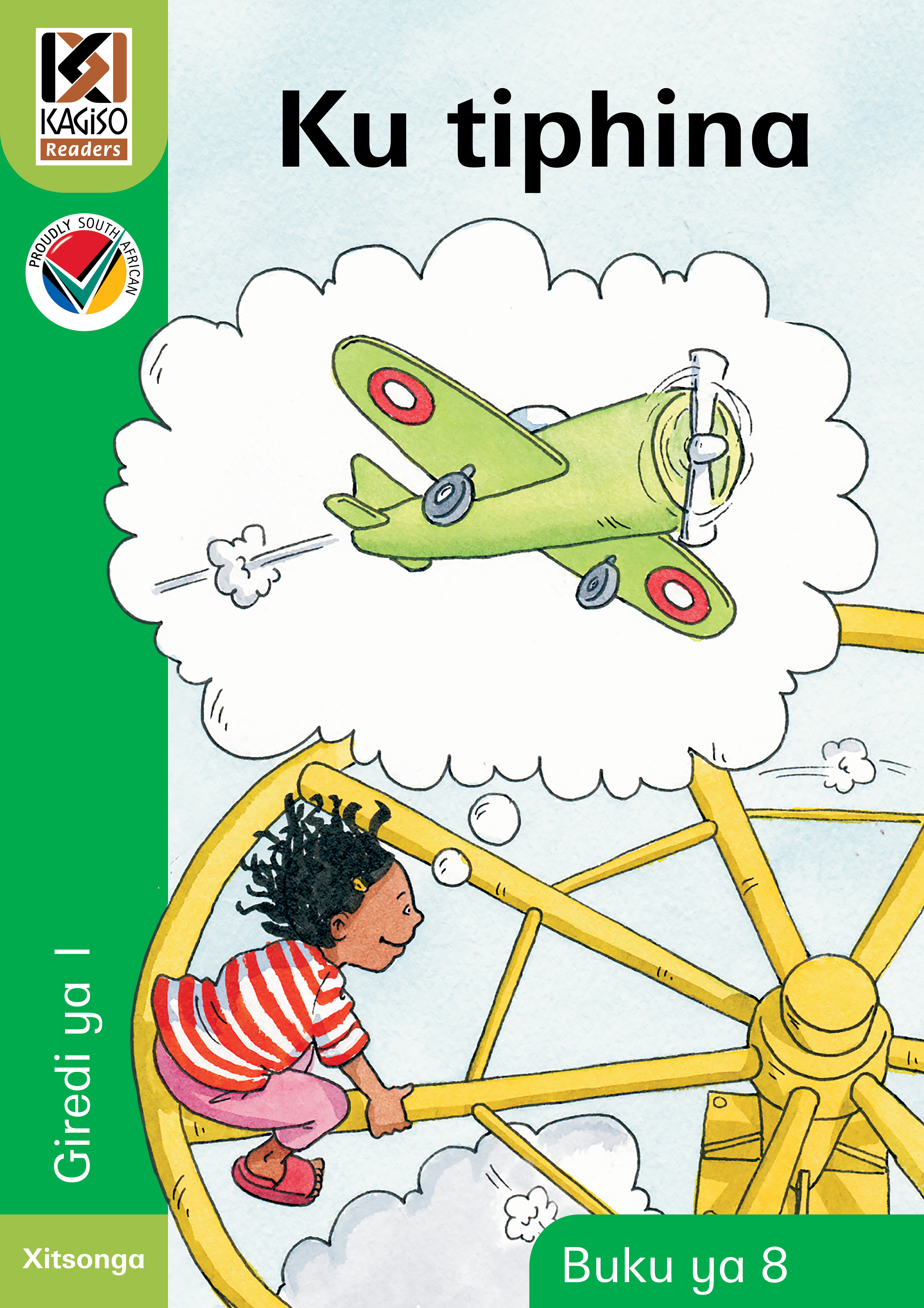 Picture of Kagiso Reader: Ku tiphina (Big Book) (NCS): Grade 1: Book 8