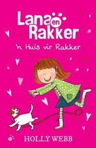Picture of Lana en Rakker: 'n Huis vir Rakker