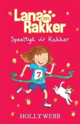 Picture of Lana en Rakker: Speeltyd vir Rakker