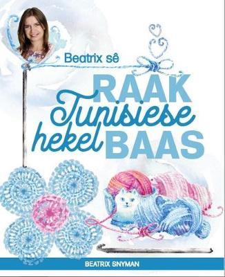 Picture of Beatrix se: Raak Tunisiese hekel baas
