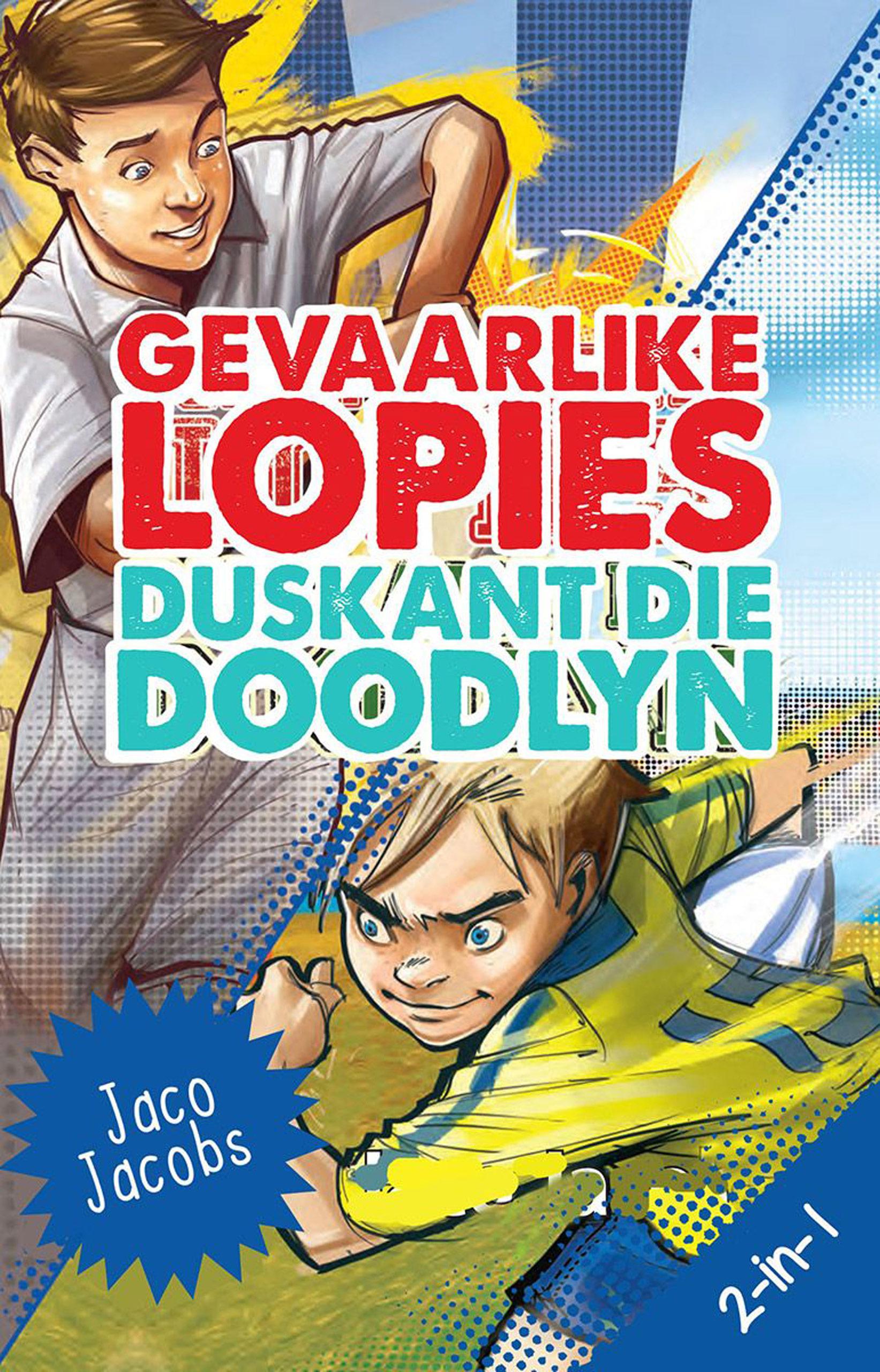 Picture of Gevaarlike lopies & duskant die doodlyn